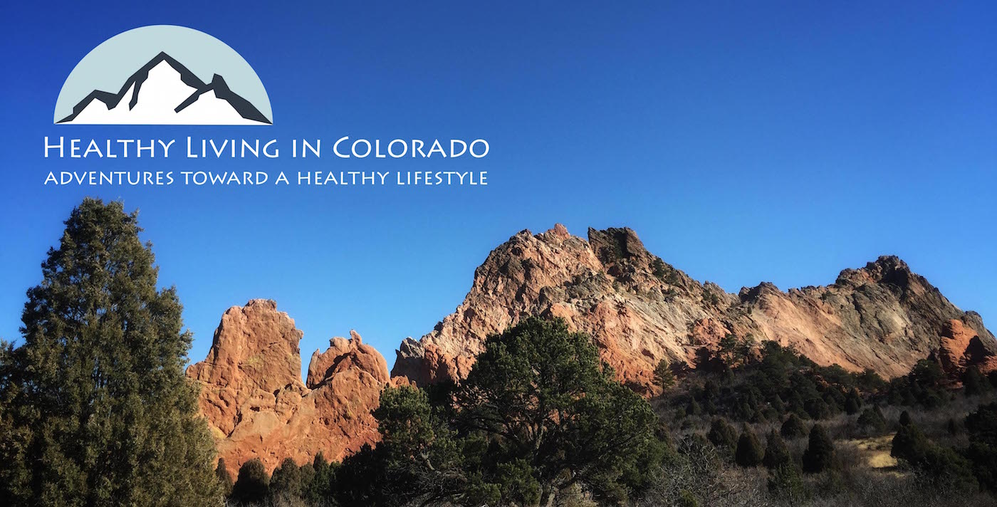Healthy Living - Garden of Gods
