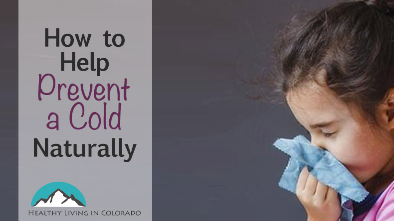 How to Help Prevent a Cold Naturally
