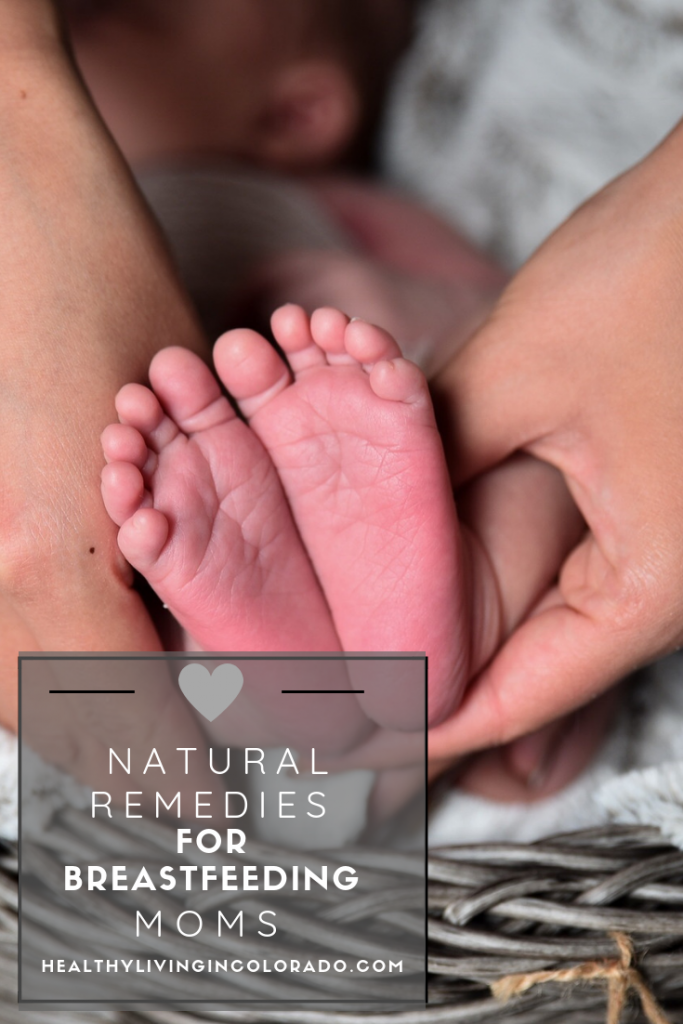 natural remedies for breastfeeding moms