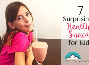 7 Healthy Snacks for Kids