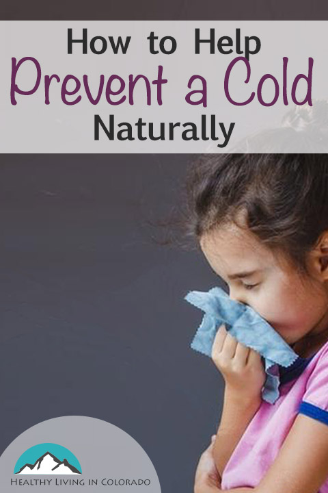 Prevent a Cold Naturally